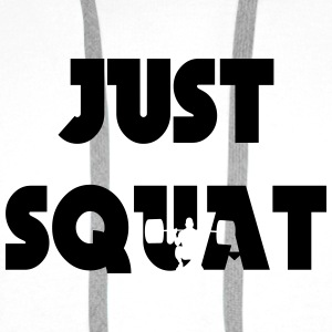 Just squat Bottles & Mugs - Men's Premium Hoodie
