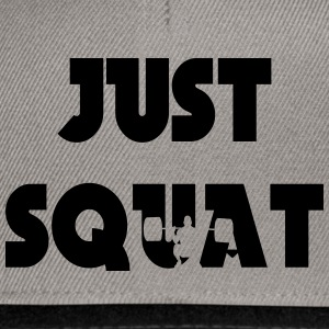 Just squat Tröjor - Snapbackkeps