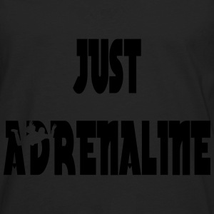 Just adrenaline Tee shirts - T-shirt manches longues Premium Homme