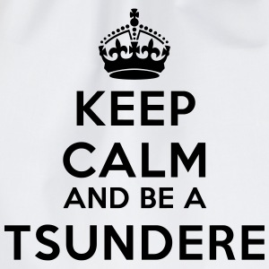 Keep calm and be a tsundere T-Shirts - Turnbeutel