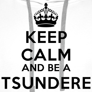 Keep calm and be a tsundere Camisetas - Sudadera con capucha premium para hombre