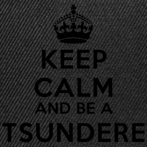 Keep calm and be a tsundere T-shirts - Snapback cap