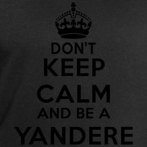 Don't keep calm and be a yandere Camisetas - Sudadera hombre de Stanley & Stella