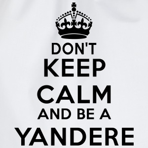 Don't keep calm and be a yandere Tee shirts - Sac de sport léger