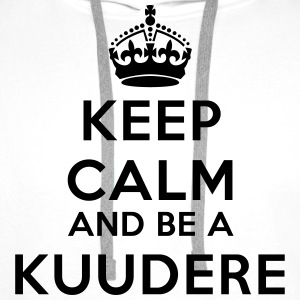 Keep calm and be a kuudere Tee shirts - Sweat-shirt à capuche Premium pour hommes