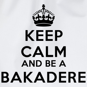 Keep calm and be a bakadere Tee shirts - Sac de sport léger