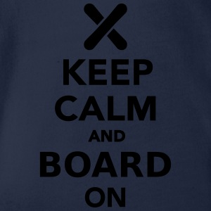 Keep calm and board on T-Shirts - Baby Bio-Kurzarm-Body