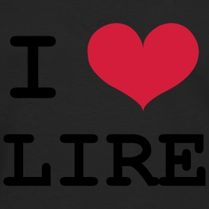 I Love Lire Tee shirts - T-shirt manches longues Premium Homme