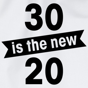 30 is the new 20 T-Shirts - Drawstring Bag