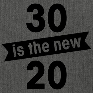 30 is the new 20 Hoodies & Sweatshirts - Shoulder Bag made from recycled material