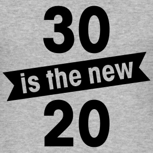 30 is the new 20 Sweaters - slim fit T-shirt