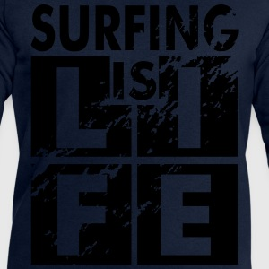 Surfing is life Tee shirts - Sweat-shirt Homme Stanley & Stella