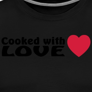 cooked with love  Aprons - Men's Premium T-Shirt