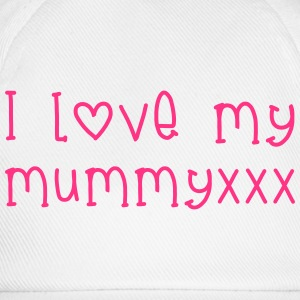 l Love Mummy Shirts - Baseballcap