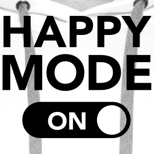 Happy Mode (on) T-Shirts - Männer Premium Hoodie