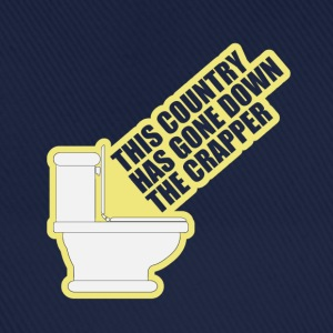 This Country Has Gone Down The Crapper T-Shirts - Baseball Cap