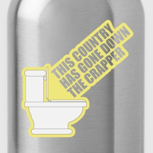 This Country Has Gone Down The Crapper T-Shirts - Water Bottle