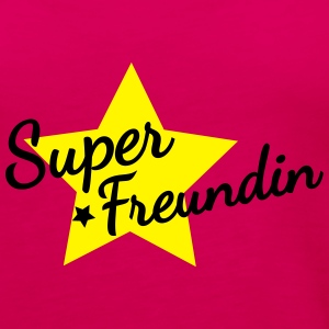 Super Freundin T-Shirts - Frauen Premium Tank Top