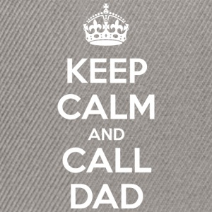Keep Calm and Call Dad (dark) Tee shirts - Casquette snapback