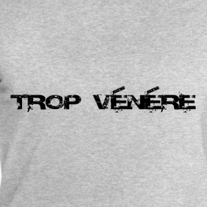 trop vénére Tee shirts - Sweat-shirt Homme Stanley & Stella