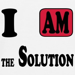 I am the Solution Bouteilles et tasses - T-shirt Premium Homme