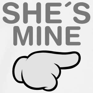 She´s Mine (Comic Hand) Pullover & Hoodies - Männer Premium T-Shirt
