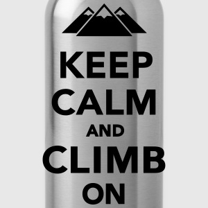 Keep calm and climb on Schürzen - Trinkflasche