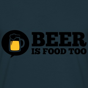 Funny love Beer is food too drinking alcohol party Hoodies & Sweatshirts - Men's T-Shirt
