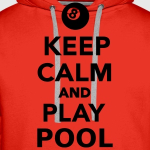Keep calm and play pool T-Shirts - Männer Premium Hoodie