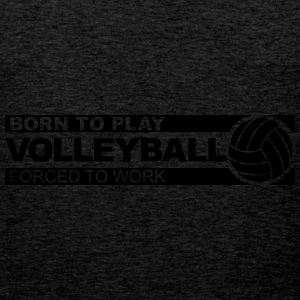 born to play volleyball Sweat-shirts - Débardeur Premium Homme