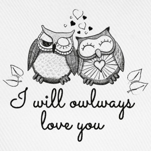 i will owlways love you owls sarà owlways amore voi gufi Magliette - Cappello con visiera