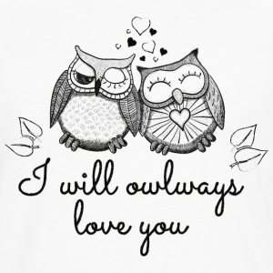 I will owlways love you Eulen T-Shirts - Männer Premium Langarmshirt