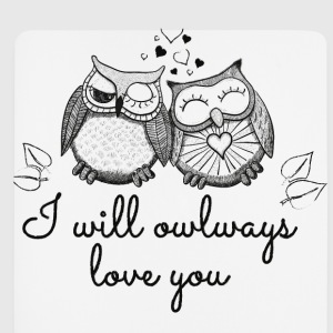I will owlways love you Eulen Pullover & Hoodies - Mousepad (Hochformat)