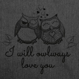 I will owlways love you Eulen Pullover & Hoodies - Schultertasche aus Recycling-Material