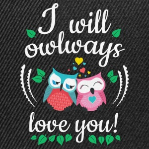 i will owlways love you owls lo haré owlways amor te buhos Sudaderas - Gorra Snapback