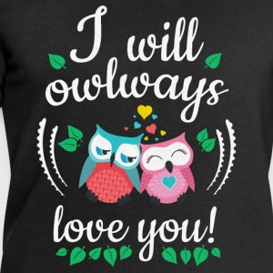 i will owlways love you owls je vais owlways amour vous hiboux Tee shirts - Sweat-shirt Homme Stanley & Stella