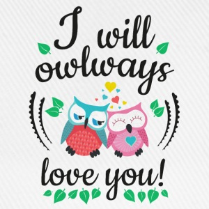i will owlways love you owls lo haré owlways amor te buhos Sudaderas - Gorra béisbol