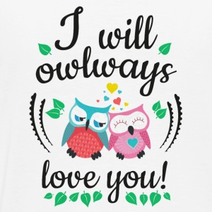 i will owlways love you owls ik zal owlways liefde u uilen Flessen & bekers - Mannen Premium T-shirt