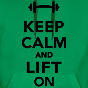 Keep calm and lift on T-Shirts - Männer Premium Hoodie