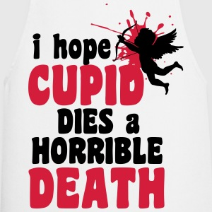 I hope cupid dies a horrible death T-shirts - Keukenschort