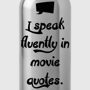I speak Movie Quotes T-Shirts - Trinkflasche