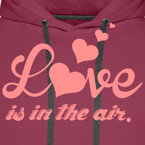 Love is in the air T-Shirts - Men's Premium Hoodie