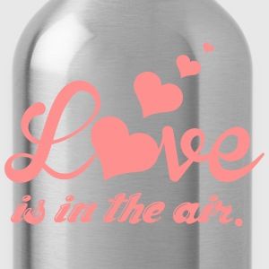 Love is in the air T-Shirts - Water Bottle