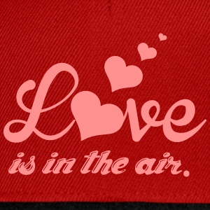 Love is in the air T-Shirts - Snapback Cap