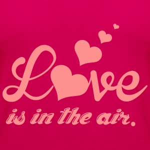 Love is in the air T-Shirts - Women's Premium Tank Top