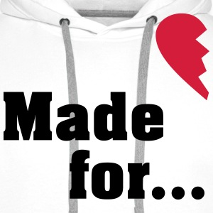 Made for each other - partner shirt T-Shirts - Men's Premium Hoodie