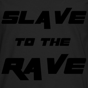 Slave To The Rave Gensere - Premium langermet T-skjorte for menn