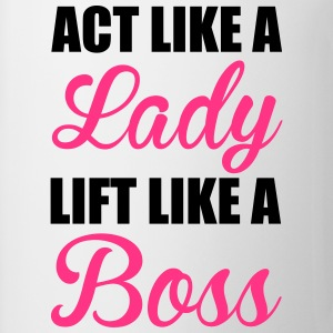 Lift Like A Boss T-Shirts - Tasse