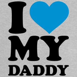 I love my Daddy  T-Shirts - Baby T-Shirt
