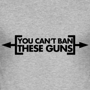 Ban These Guns Hoodies & Sweatshirts - Men's Slim Fit T-Shirt